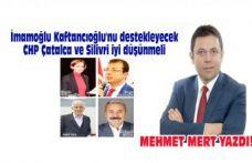 İmamoğlu yine Kaftancıoğlu'nu desdekleyecek | CHP Çatalca ve Silivri iyi düşünmeli