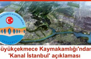 Büyükçekmece Kaymakamlığı'ndan 'Kanal...