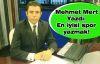 Mehmet Mert Yazdı:   En iyisi spor yazmak!