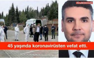 İBB danışmanı Fatih Borhan koranavirüsten 45 yaşında vefat etti.