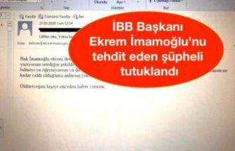 İBB Başkanı Ekrem İmamoğlu'nu elektronik posta yoluyla tehdit eden şüpheli tutuklandı
