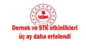 Dernek ve STK etkinlikleri üç ay daha ertelendi