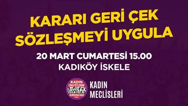 Kadın örgütlerinden eylem çağrısı: İstanbul Sözleşmesi'nden haklarımızdan vazgeçmiyoruz
