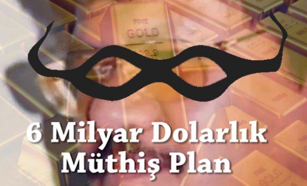 6 Milyar Dolarlık Altın Vurgunu! Muhteşem Planlanmış Bir Senaryo
